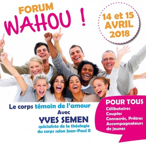 Forum Wahou: le corps témoin de l'amour les 14 et 15 avril 2018 à Brest (29)