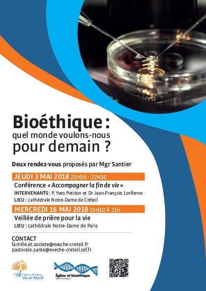 Jeudi 3 mai 2018: Conférence Bioéthique et veillée pour la vie le 16 mai 2018 à Créteil (94)