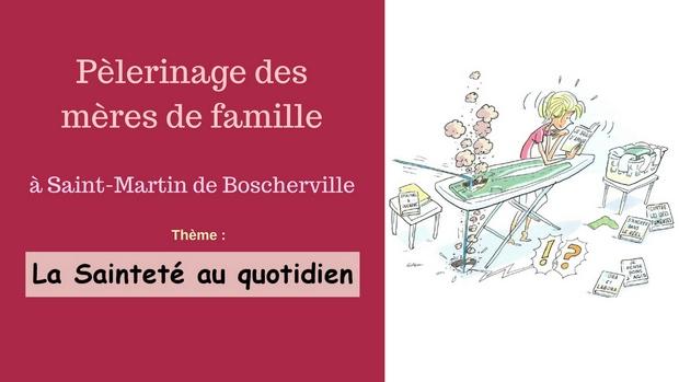 Pèlerinage des mères de famille à Saint-Martin-de-Boscherville (76) le 14 avril 2018