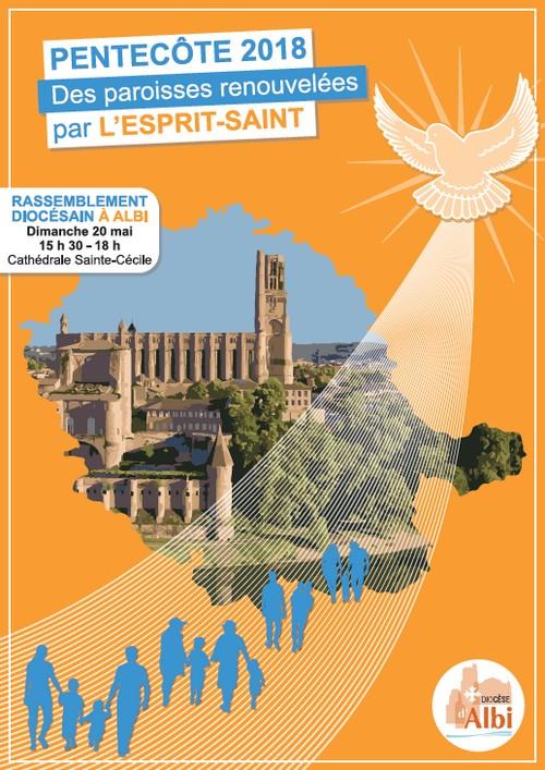 Pentecôte 2018: des paroisses renouvelées! Rassemblement du diocèse d'Albi (81)le 20 mai 2018