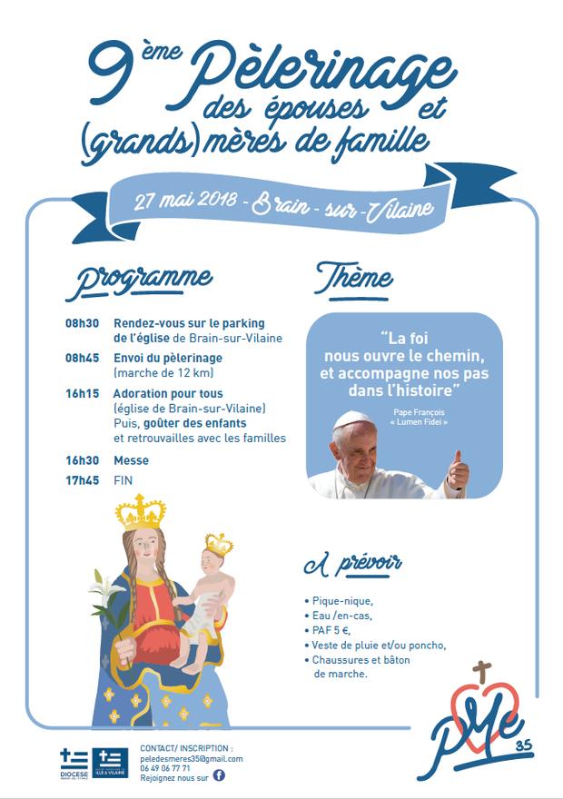 Pèlerinage des épouses et (grands) mères de famille le 27 mai 2018 à Brain-sur-Vilaine (35)