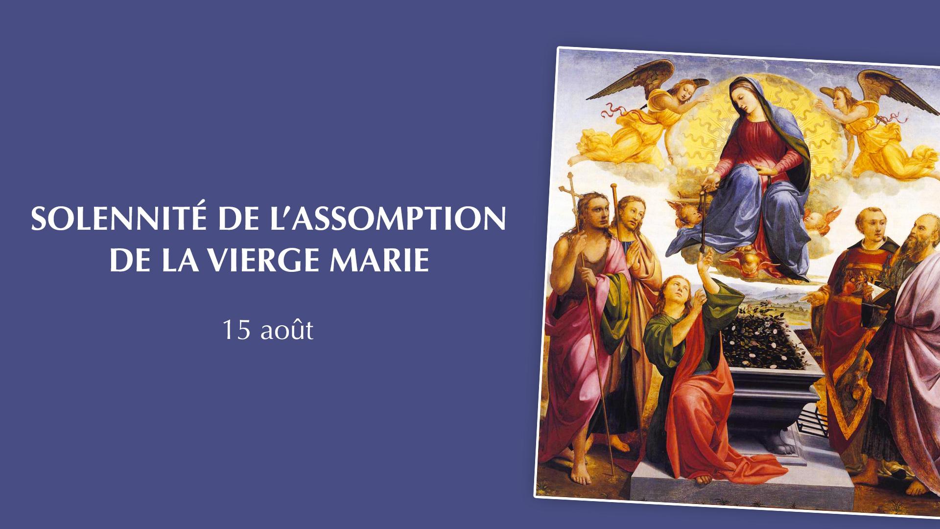 Solennité de l'Assomption de la Vierge Marie le 15 août 2018 au sanctuaire d'Alençon (61)