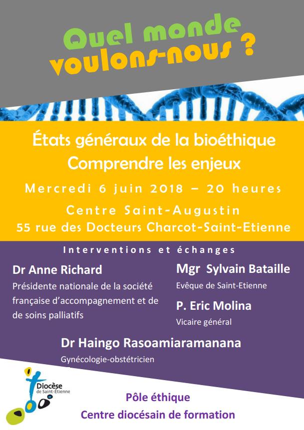 États Généraux de la bioéthique: Comprendre les enjeux – le 6 juin 2018 à Saint-Etienne (42)