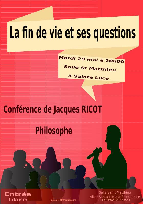 29 mai 2018: Conférence sur «la fin de vie» de Jacques Ricot à Sainte-Luce-sur-loire (44)