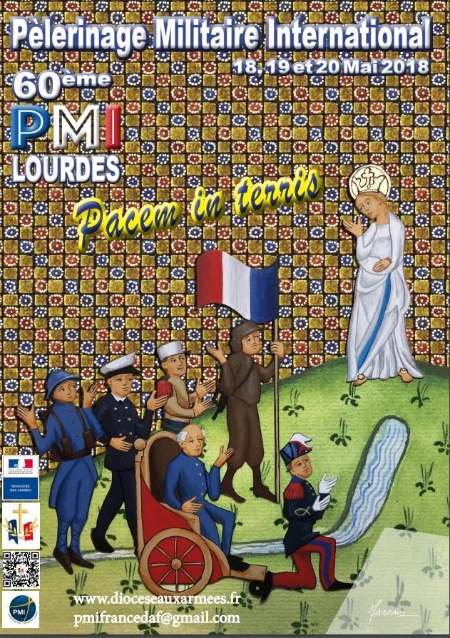 """60e Pèlerinage Militaire International (PMI) -""""Paix sur la Terre""""- les 18 et 20 mai 2018 à Lourdes (65)"""