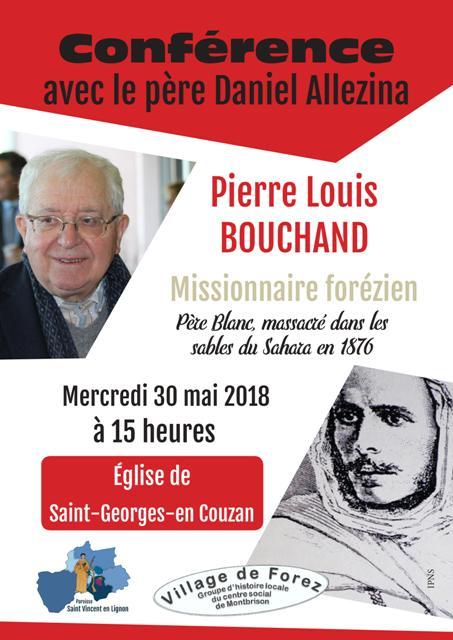 Conférence du Père Daniel Allezina sur Pierre-Louis Bouchand, le 30 mai 2018 à Saint-Georges-en-Couzan (42)