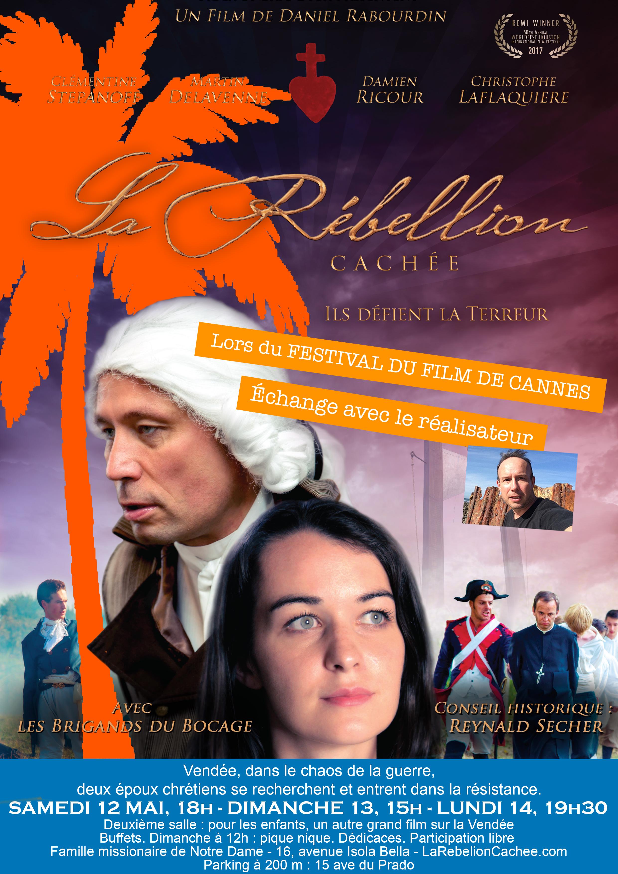 Projection du film La rébellion cachée à Cannes (06) les 12, 13 et 14 mai 2018