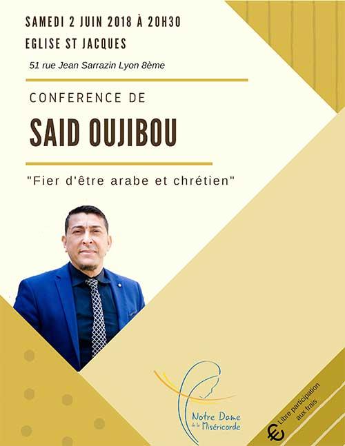 Fier d'être arabe et chrétien – témoignage de Saïd Oujibou le 2 juin 2018 à Lyon (69)