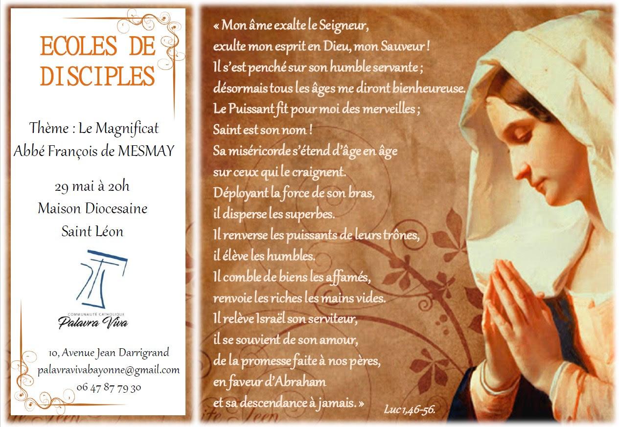"""Ecoles de disciples: soirée sur """"Le Magnificat"""" avec M. l'abbé François de Mesmay le 29 mai 2018 à Bayonne (64)"""
