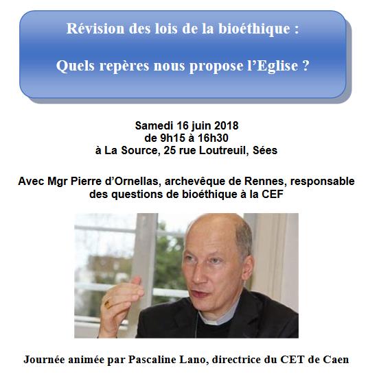 Quels repères propose l'Eglise dans les débats bioéthiques? Le 16 juin 2018 à Sées (61)