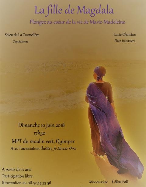 """Soirée-Théâtre: """"La Fille de Magdala""""  le 10 juin 2018 à Quimper (29)"""