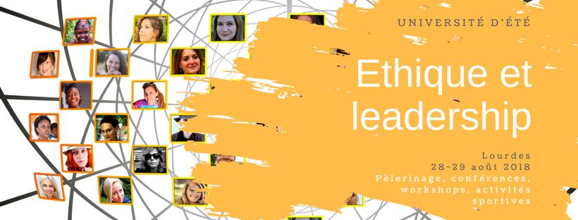 """Université d'été """"Ethique et Leadership"""" à Lourdes (65) du 29 au 31 août 2018"""