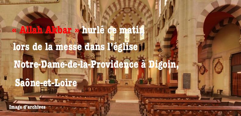 """Un islamiste hurle """"Allah Akbar"""" avant la messe dans l'église de Digoin, en Saône-et-Loire"""