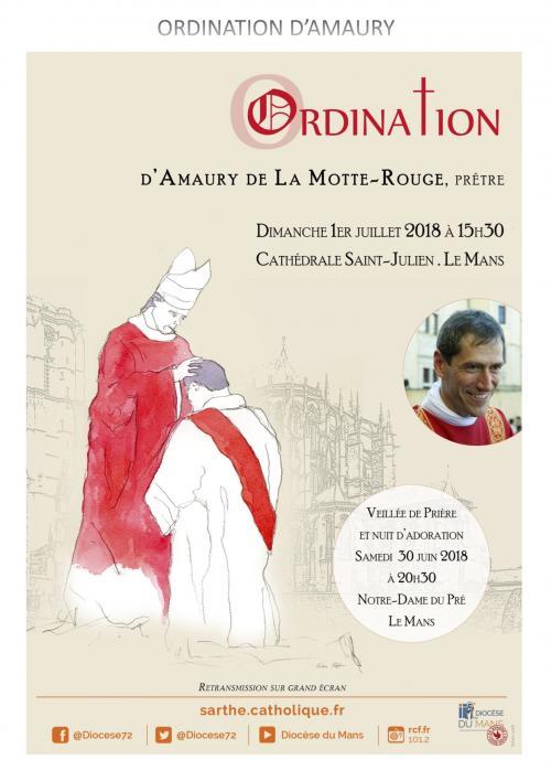 Ordination sacerdotale d'Amaury de La Motte-Rouge: 1er juillet 2018 au Mans (72)