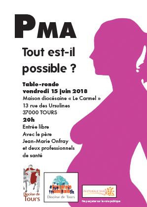"""""""P.M.A.: tout est-il possible?"""" Table-ronde vendredi 15 juin 2018 à Tours (37)"""
