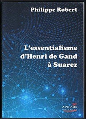 L'essentialisme, entre scolastique et philosophie moderne