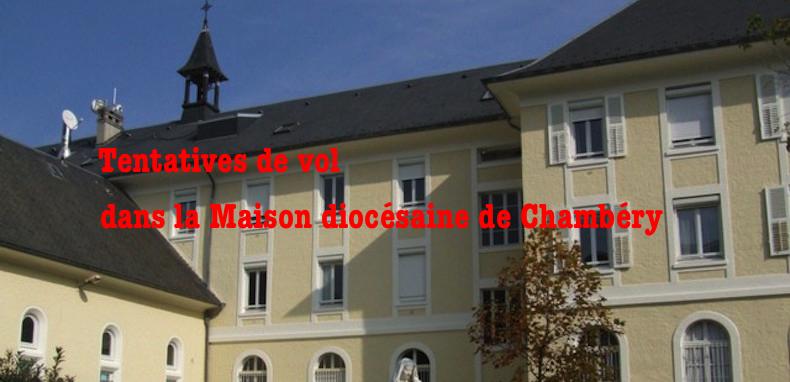 Tentatives de vol dans la maison diocésaine de Chambéry