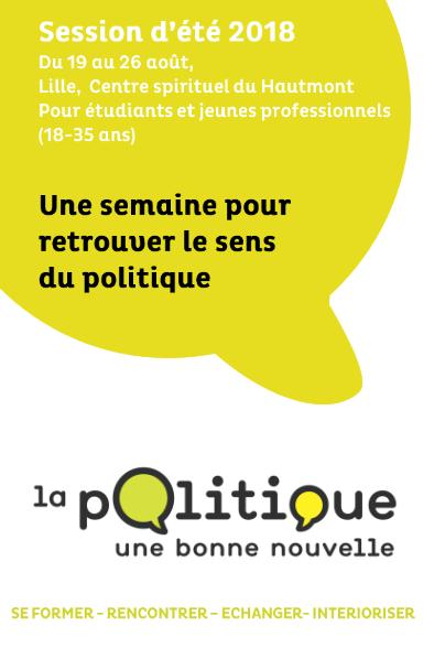 La politique une bonne nouvelle! Session d'été au Hautmont (59) du 19 au 26 août 2018