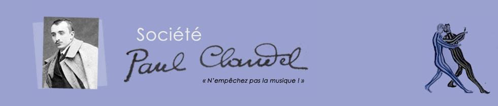 Colloque du Cent cinquantenaire de la naissance de Paul Claudel les 19, 20 et 21 septembre 2018 à Paris