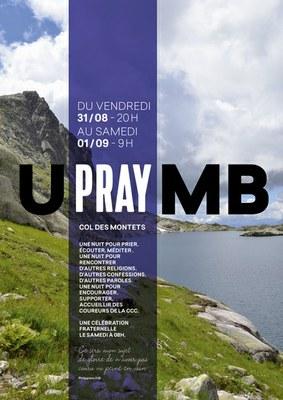 UPMB: Ultra Pray du Mont-Blanc du 31 août au 1er septembre au Col des Montets (74)