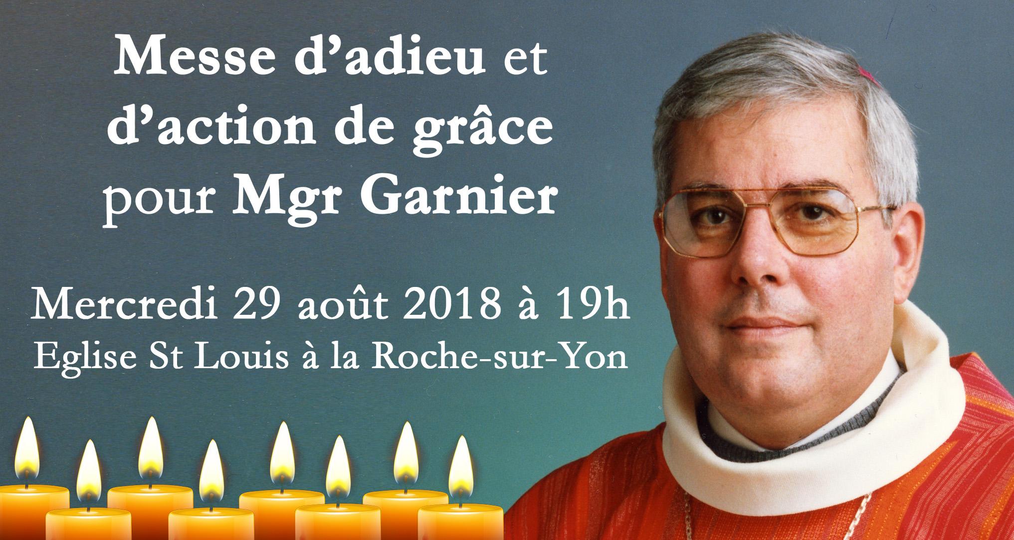 Messe d'adieu et d'action de grâce pour Mgr Garnier le 29 août 2018 à La Roche-sur-Yon (85)