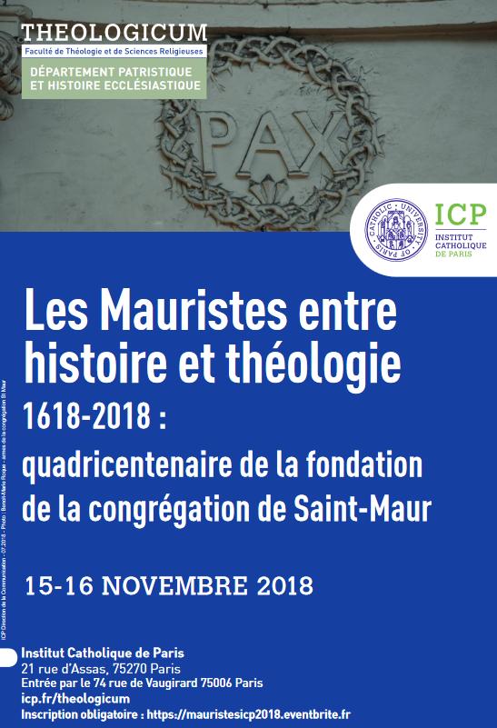 """Colloque """"Les Mauristes entre histoire et théologie – 1618-2018: 400e anniversaire de la fondation de la congrégation de Saint-Maur"""" les 15 & 16 novembre 2018 à Paris"""