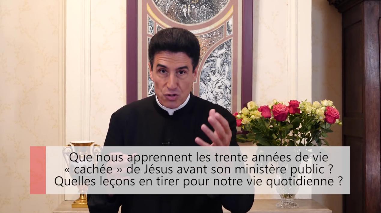 """Deux minutes pour vous #25 – Père Michel-Marie Zanotti-Sorkine – """"Que nous apprennent les trente années de vie «cachée» de Jésus avant son ministère public? Quelles leçons en tirer pour notre vie quotidienne?"""""""