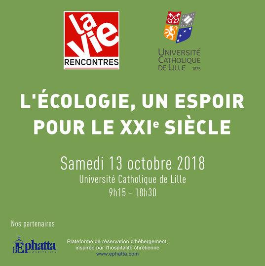 L'écologie, un espoir pour le XXIe siècle – Colloque à Lille (59) le 13 octobre 2018