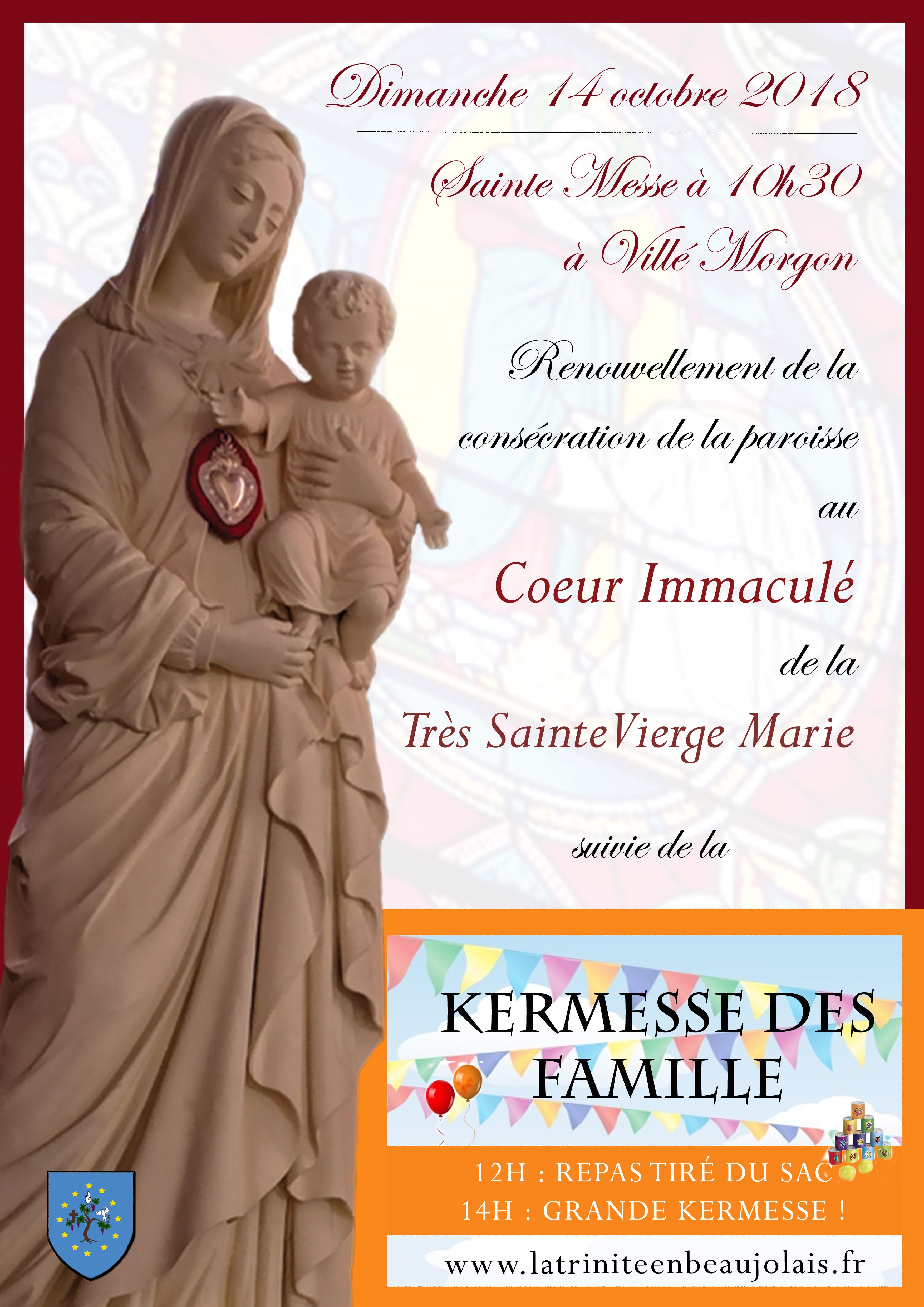 Renouvellement de la consécration de la paroisse de la Trinité en Beaujolais (69) au Cœur Immaculé de la Très Sainte Vierge Marie et kermesse – le 14 octobre 2018