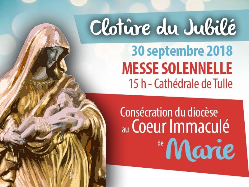 Clôture du jubilé et consécration du diocèse de Tulle (19) au Coeur Immaculé de Marie le 30 septembre 2018