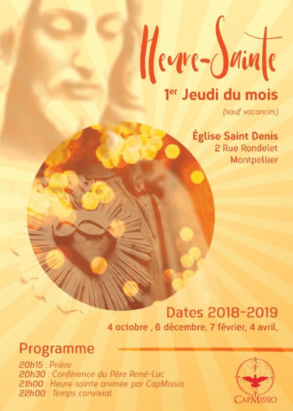 Heure Sainte et conférence du Père René-Luc chaque 1er jeudi du mois à Montpellier (34) – prochaine rencontre le 4 octobre 2018