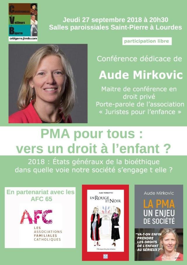 Conférence d'Aude Mirkovic sur la PMA à Lourdes (65) le 27 septembre 2018