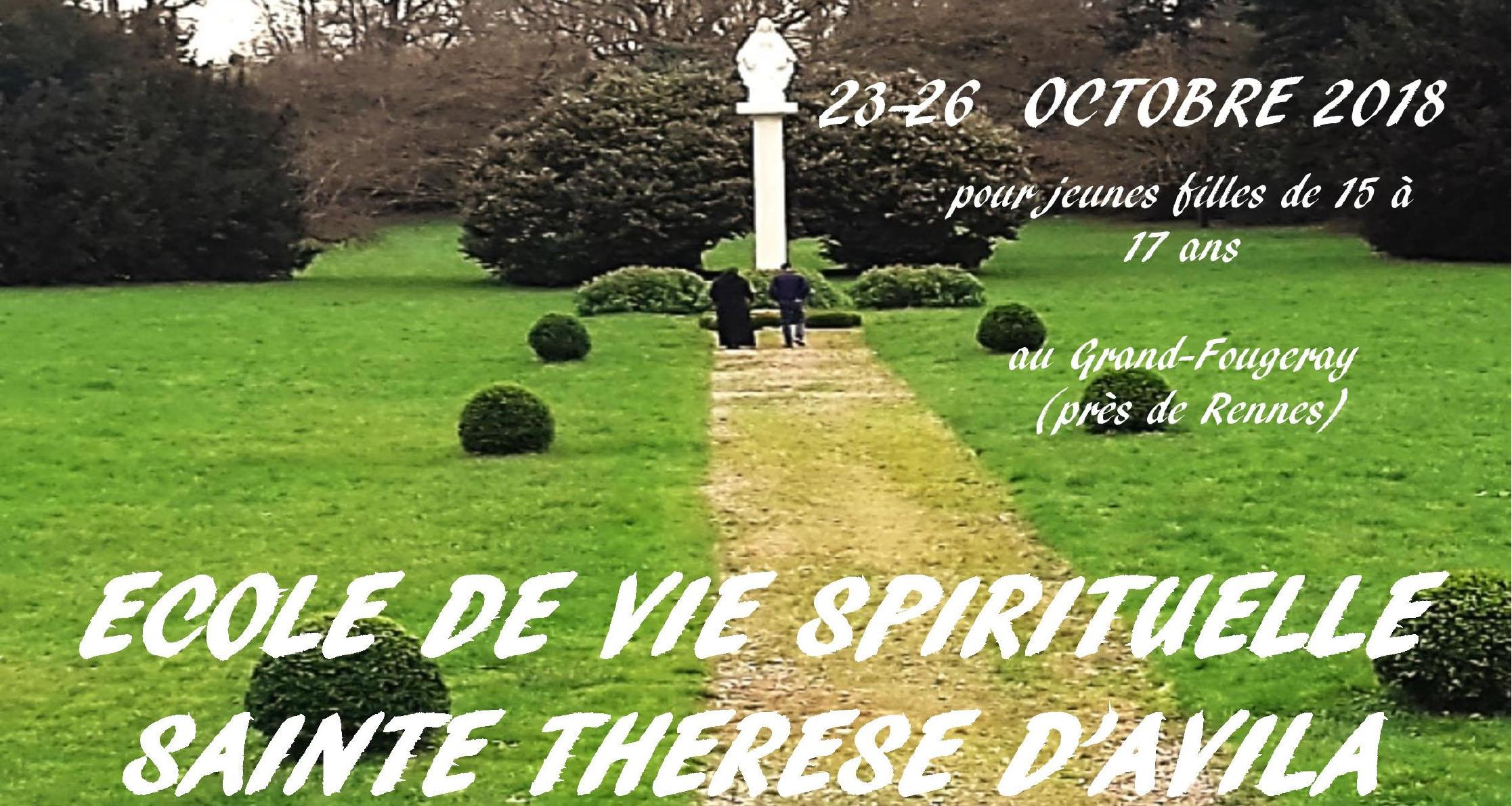 Ecole de vie spirituelle sainte Thérèse d'Avila – Jeunes femmes de 15 à 17 ans du 23 au 26 octobre 2018 à Grand Fougeray (35)