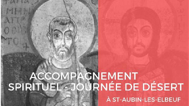 Accompagnement spirituel: journée de désert à Saint-Aubin-lès-Elbeuf (76) le 25 octobre 2018
