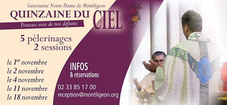Quinzaine du Ciel 2018: Prenons soin de nos Défunts! Du 1er au 15 novembre 2018 au sanctuaire Notre-Dame de Montligeon (61)