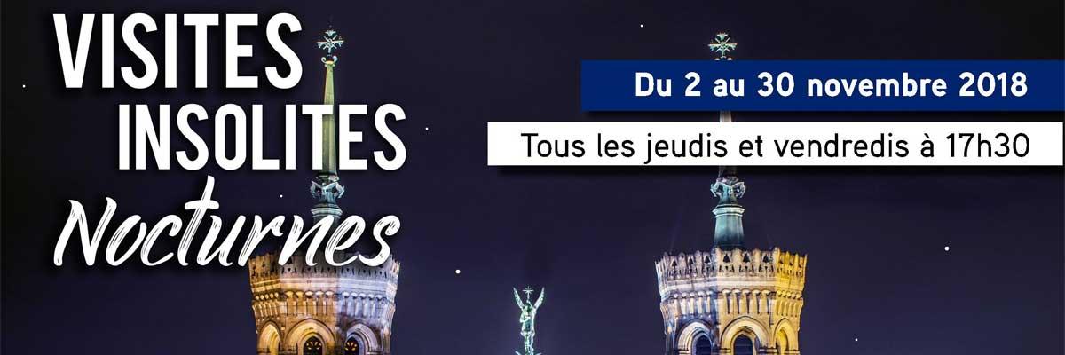 Visites insolites nocturnes à Fourvière (Lyon – 69 ) du 2 au 30 novembre 2018