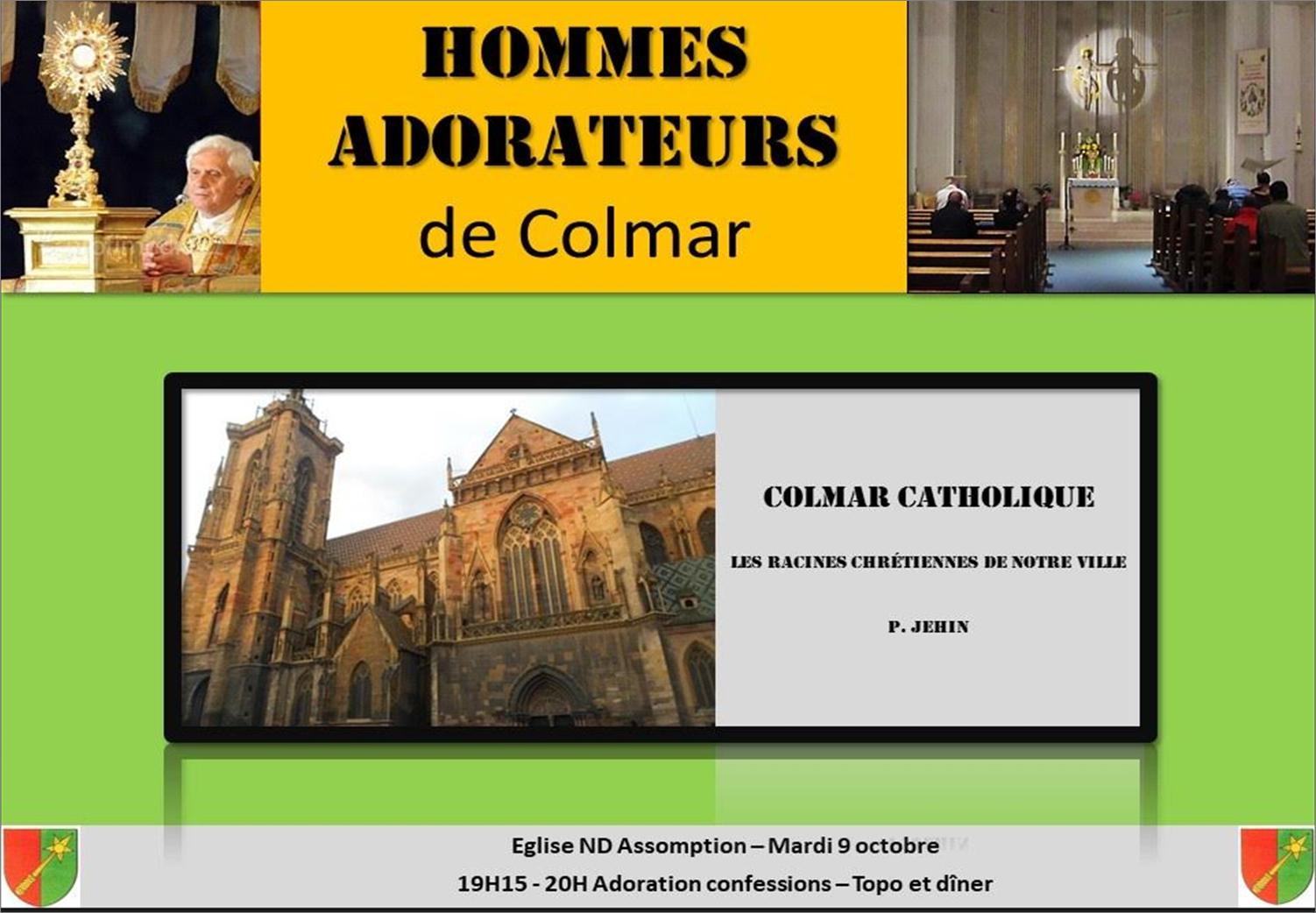 Mardi 9 octobre 2018: Rencontre des hommes-adorateurs de Colmar (68) – Colmar la catholique!