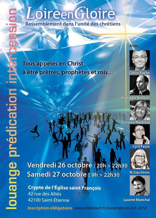 """""""Loire en Gloire"""": rassemblement dans l'unité des chrétiens le 27 octobre 2018 à Saint-Etienne (42)"""