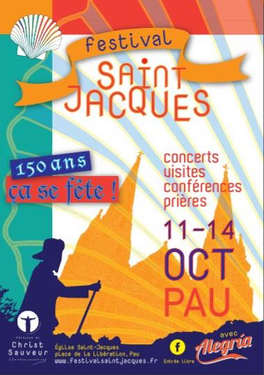 """""""Festival Saint Jacques"""" et concert de Pop Louange à Pau (64) du 11 au 14 octobre 2018"""