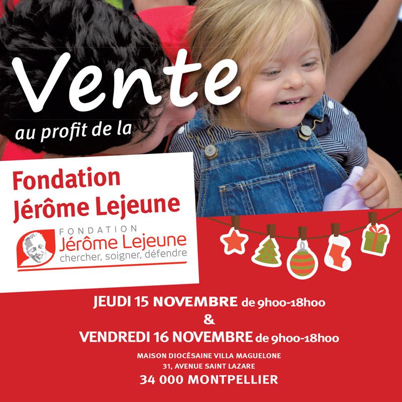 Vente au profit de la fondation Jérôme Lejeune les 15 & 16 novembre 2018 à Montpellier (34)