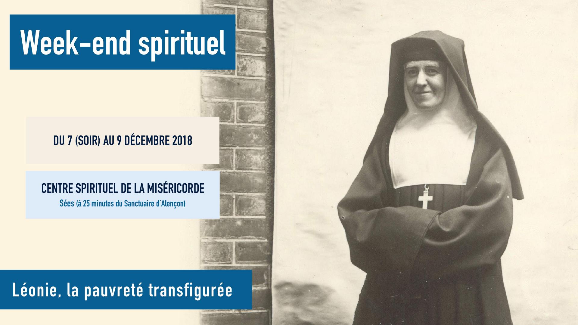 Week-end spirituel: Léonie, la pauvreté transfigurée – Du 7 au 9 décembre 2018 à Alençon (61)