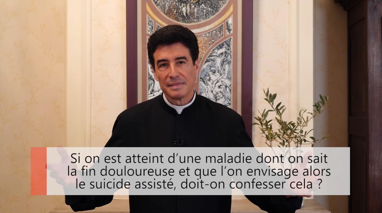 """Deux minutes pour vous #30 – Père Michel-Marie Zanotti-Sorkine – """"Si on est atteint d'une maladie dont on sait la fin douloureuse et que l'on envisage alors le suicide assisté, en somme l'euthanasie, doit-on confesser cela?"""""""