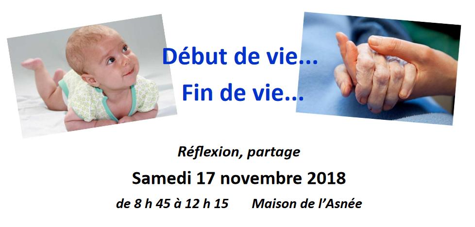Début et fin de vie – Y réfléchir et y répondre – le 17 novembre 2018 au Domaine de l'Asnée (54)