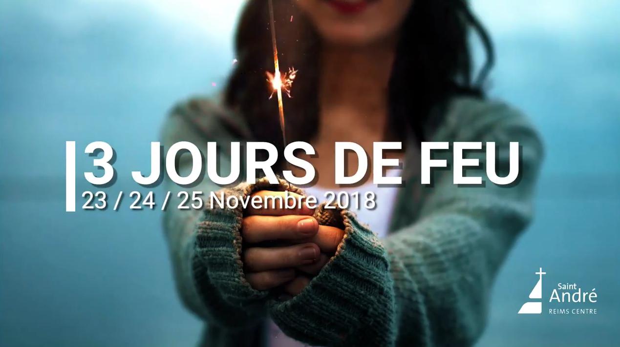 """Saint André: """"Trois jours de feu"""" à Reims (51) les 23, 24 & 25 novembre 2018"""