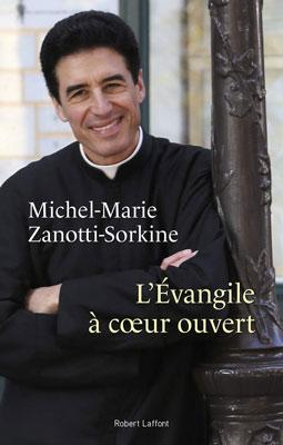 Émission du 21 novembre 2018 sur Radio Notre-Dame: Le P. Michel Marie Zanotti-Sorkine, pour son dernier livre «L'Evangile à cœur ouvert»
