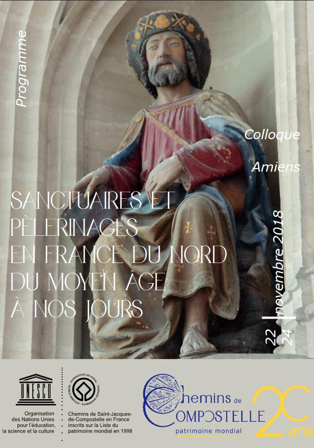 Colloque Pèlerinages et sanctuaires en France du Nord du Moyen Âge à nos jours – du 22 au 24 novembre 2018 à Amiens (80)