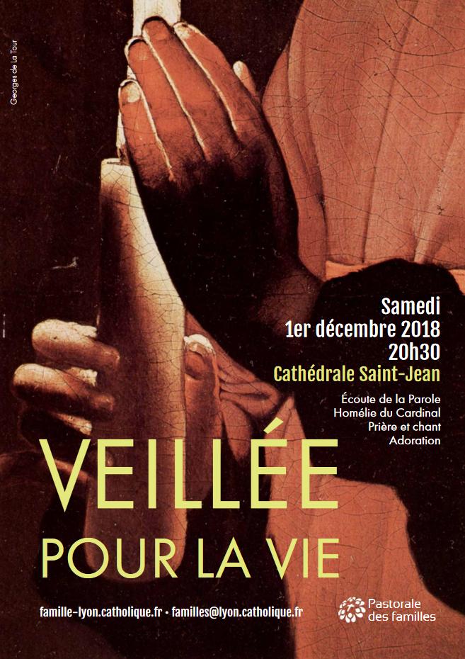 Veillée pour la vie le 1er décembre 2018 à Lyon (69)