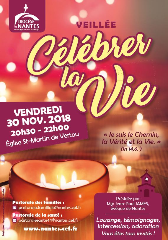 30 novembre 2018: Invitation à Célébrer la Vie à Vertou (44)
