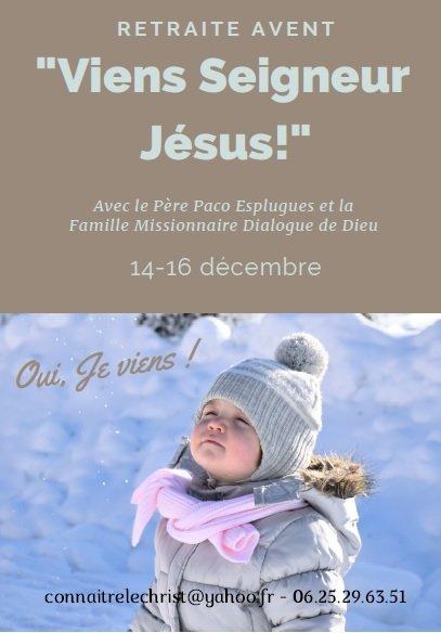 Retraite d'Avent du 14 au 16 décembre 2018 au Sanctuaire de Notre-Dame de Grâce (30)
