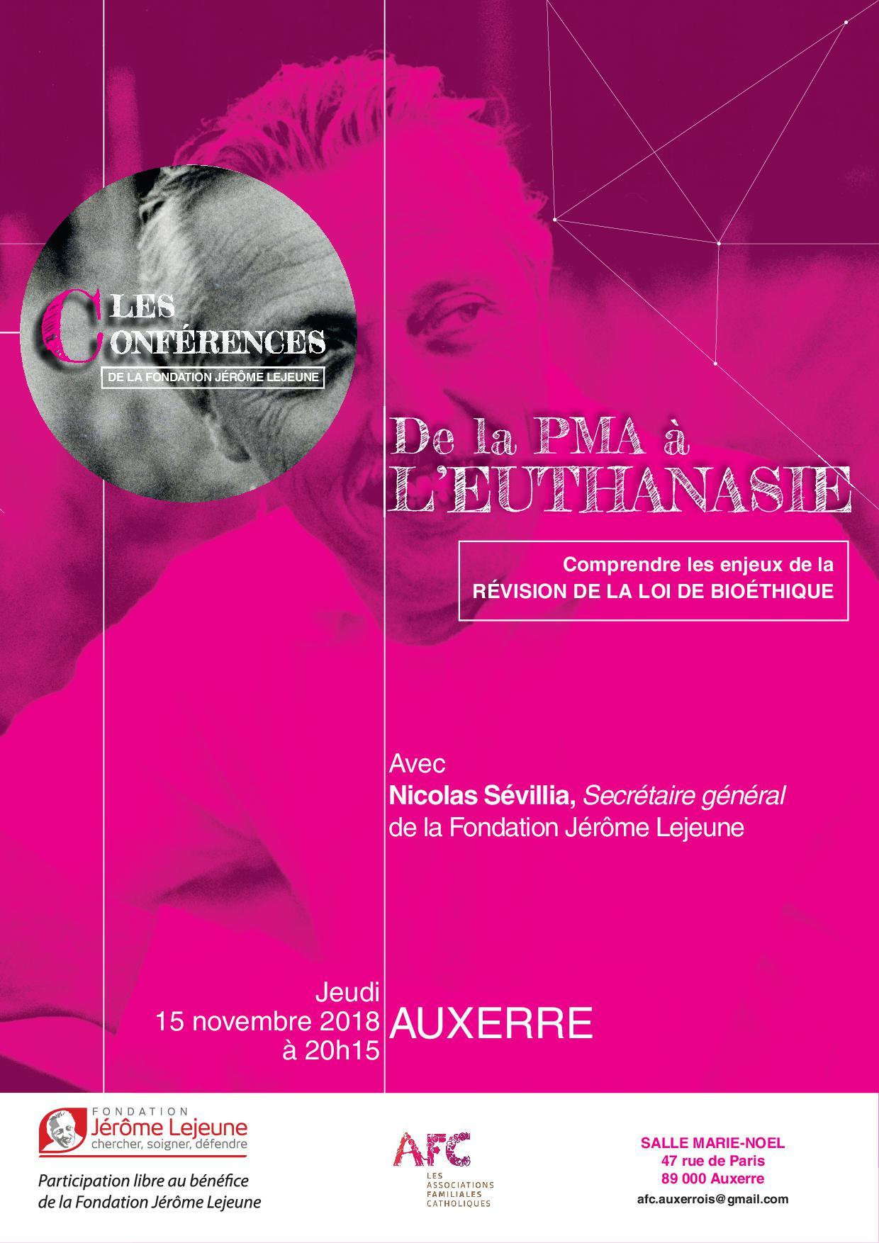 """AFC – Conférence """"De la PMA à l'euthanasie""""  le 15 novembre 2018 à Auxerre (89)"""